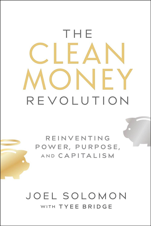 The-clean-money-revolution-by-joel-solomon
