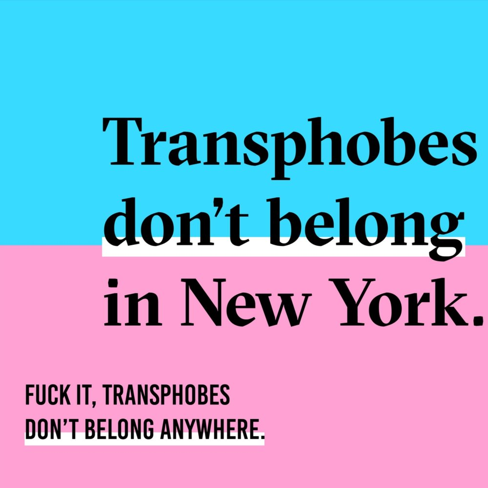 transphobes don't belong in new york