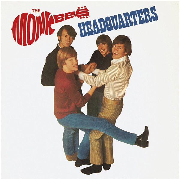 Monkeying around: On the Monkees' third album,'Headquarters, the band were finally able to write and perform most of the songs themselves.