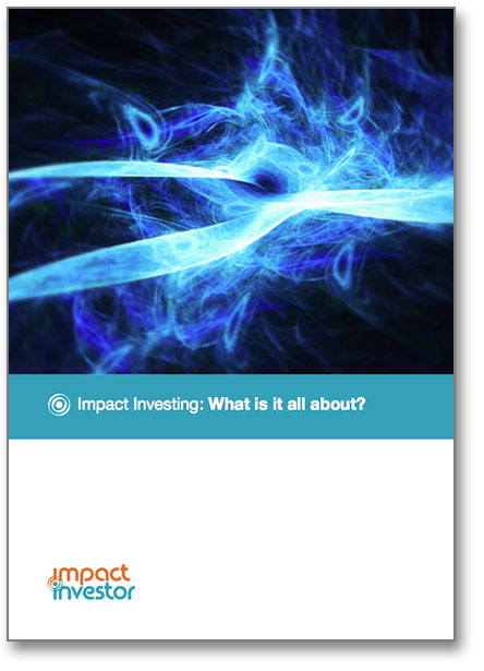 Impact Investing What's It All About?