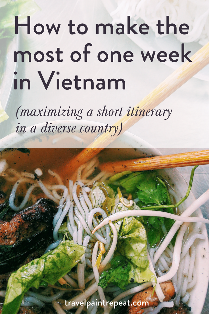 How to make the most of one week in vietnam travel paint repeat 1 week in vietnam pinterest travelpaintrepeatg forumfinder Images