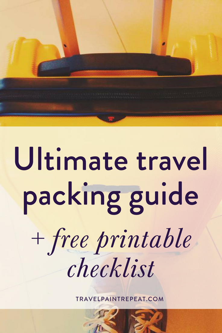 Ultimate Travel Packing Guide + Free Printable Checklist