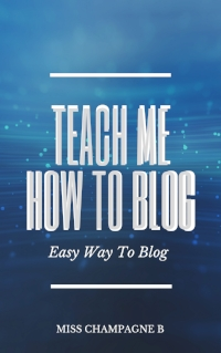 Teach me how to blog preview