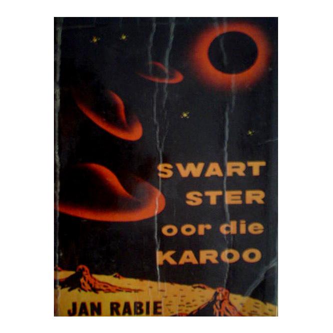 Swart Ster oor die Karoo ( Black Star over the Karoo ), 1957.