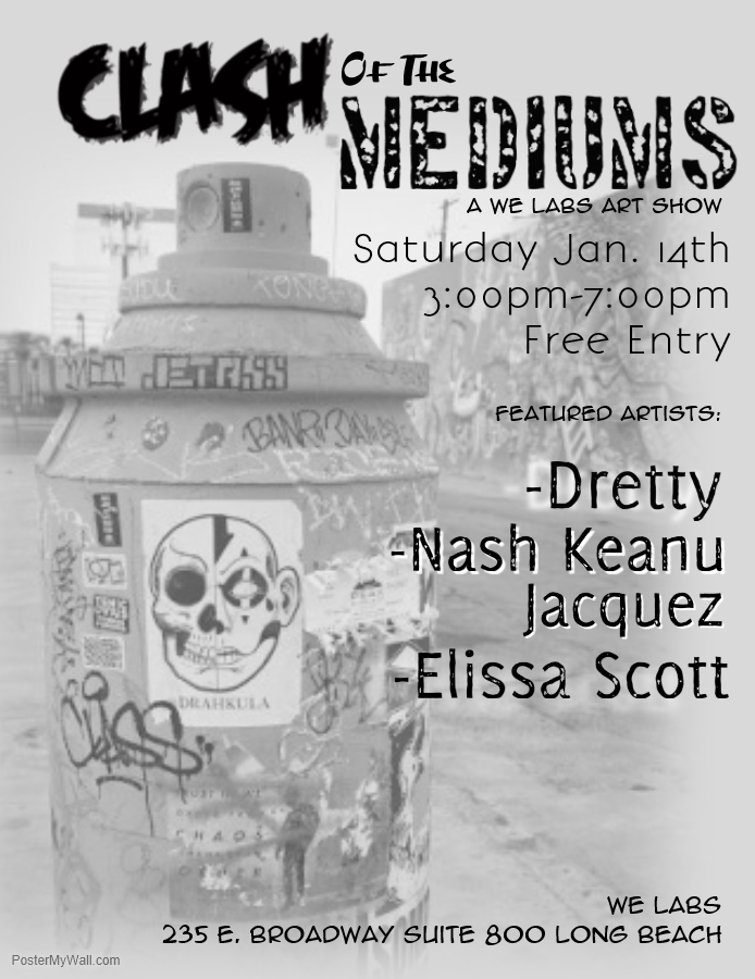Clash of the Mediums in Long Beach Saturday January 14
