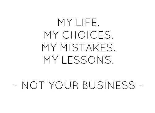 notyourbusiness