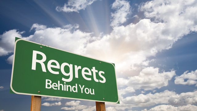 regrets behind you