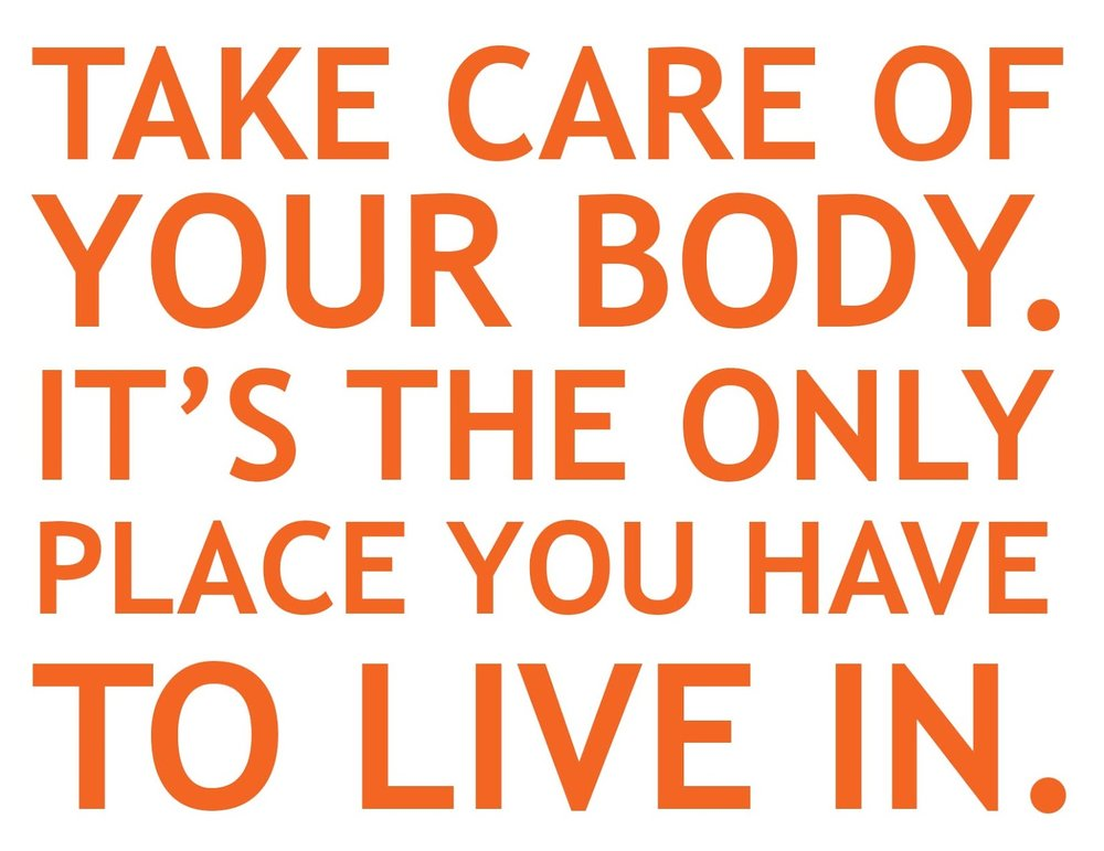 take-care-of-yout-body-quote.jpg