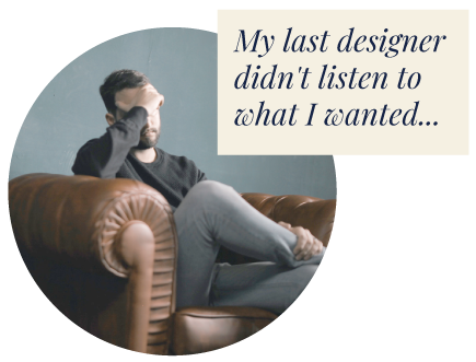 S1862_My-last-designer-didnt-listen-to-what-I-wanted.png