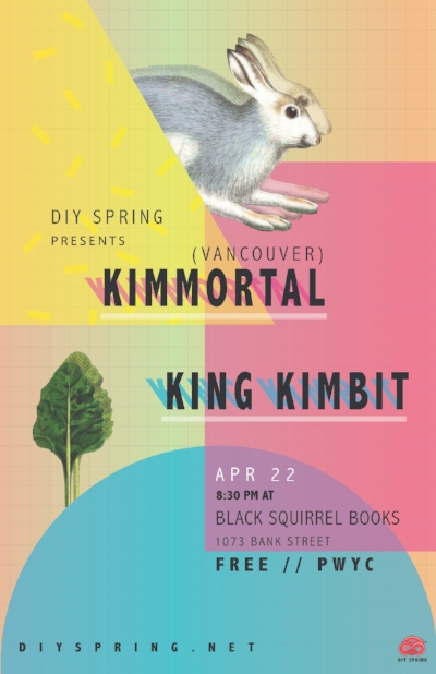 april 22  - unceded Algonquin territories aka OTTAWALINK: https://ca.eventbu.com/ottawa/kimmortal-vancouver-king-kimbit/10618115