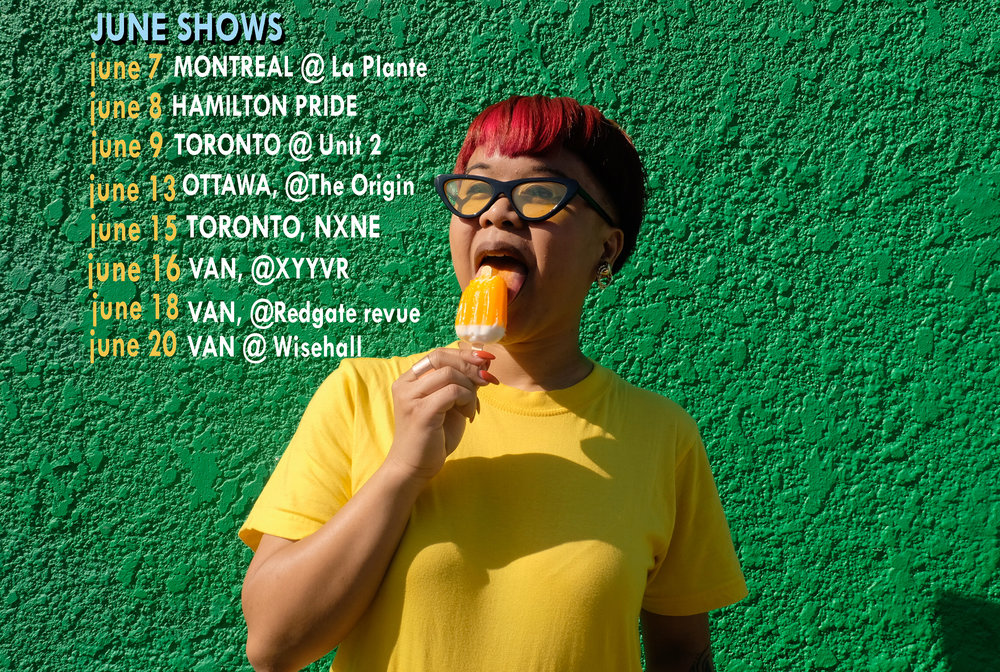 "JUNE SHOWS: - june 13 - OTTAWA - Kimmortal, King Kimbit & Throne Seekers**ottawa - unceded and unsurrendered Algonquin territoryjune 15 - TORONTO - NXNE Club Land Curator Series: Cadence Weaponjune 16 - VAN - ""LiberacIon – A Filipino LGBTQ Arts Celebration"": Pinoy Pride Vancouver** vancouver - the traditional, unceded, occupied territories of the Coast Sallish peoples: the mi ce:p kʷətxʷiləm (Tsleil-Waututh), Skwxwú7mesh Úxwumixw (Squamish), and xʷməθkʷəy̓əm (Musqueam) Nations. (Fun fact: Metro Vancouver is xʷməθkʷəy̓əm territory.)june 18 - VAN - Kimmortal, Levoneh, Realistic Fiction, Shitlord Fuckermanjune 20 - VAN - Showcase MixTape- Volume 1"
