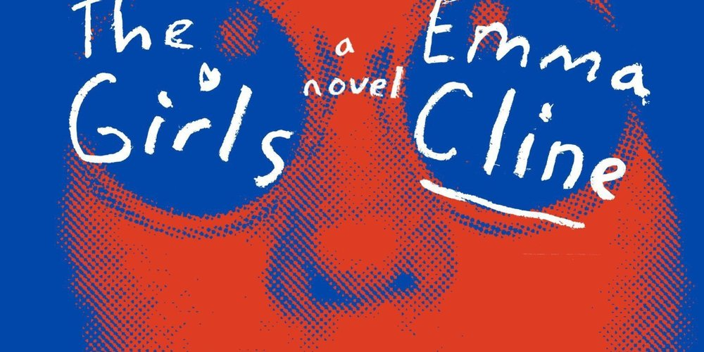 "The cover of Emma Cline's, ""The Girls."""