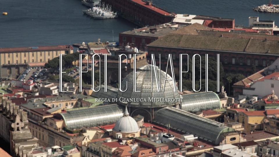 E poi c'è Napoli - Kid Dandy Production