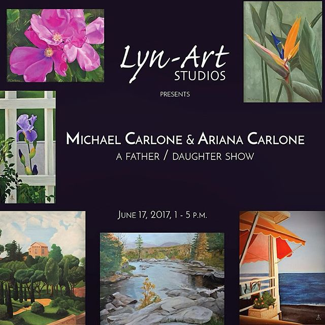 Join us on June 17, 2017  from 1 to 5pm, for an exhibition reception featuring Michael and Ariana Carlone. What better way to celebrate Father's Day than by visiting a father/daughter art show! Meet the artists, chat with fellow art lovers, enjoy some refreshments, and maybe even bring home a  new piece of art #artshow #opening #localtalent #localartist #landscapepainting #botanicalpainting #flowers #oilpainting #affordableart #originalart #loveyourwalls #lynartframing