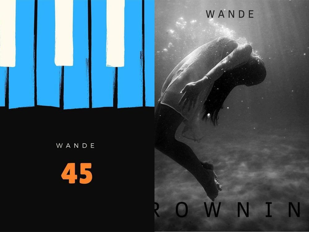 Wande Drops New Singles 'Drowning & 45′[@omgitswande] -