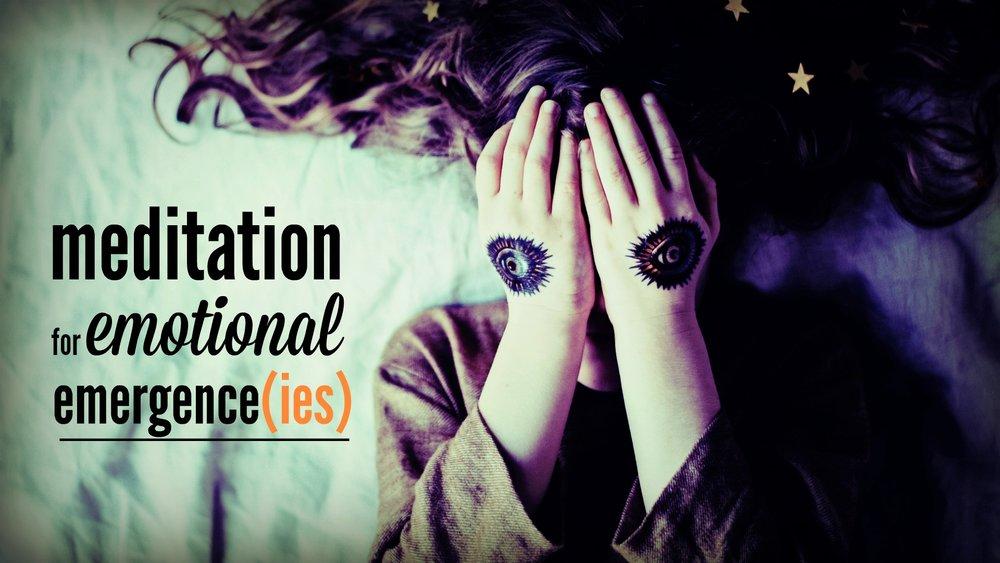 meditation emotional emergence.jpg