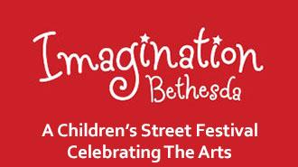 EventPost -   Imagination Bethesda: A Children's Street Festival Celebrating The Arts