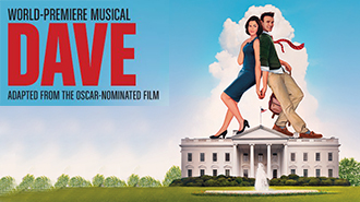 DAVE   MUSICAL - WASHINGTON DC Price: $40 - $90