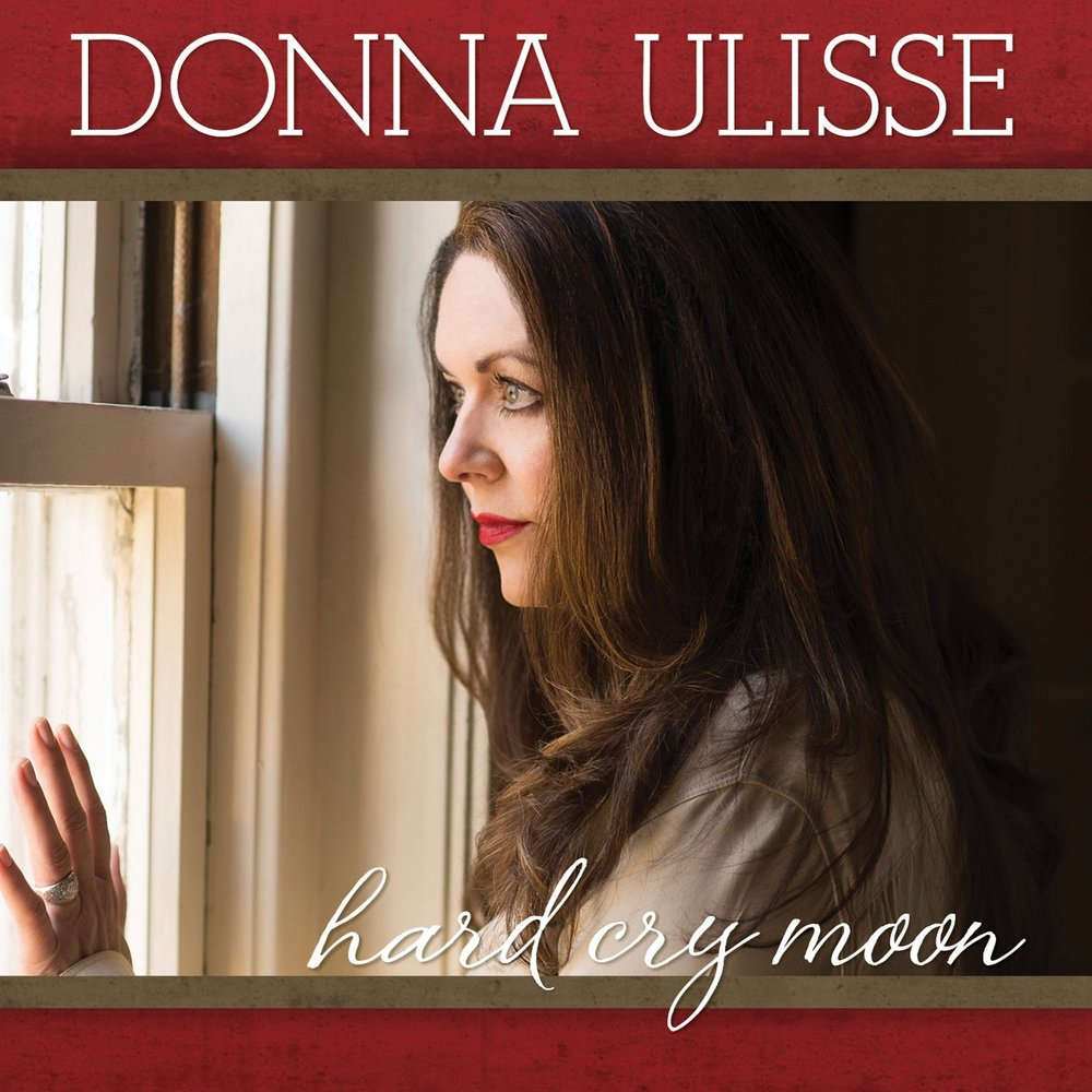 Donna Ulisse - Hard Cry Moon