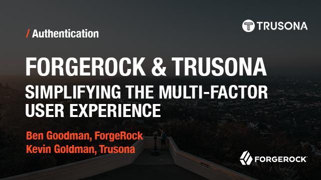 multi factor authentication webinar forgerock