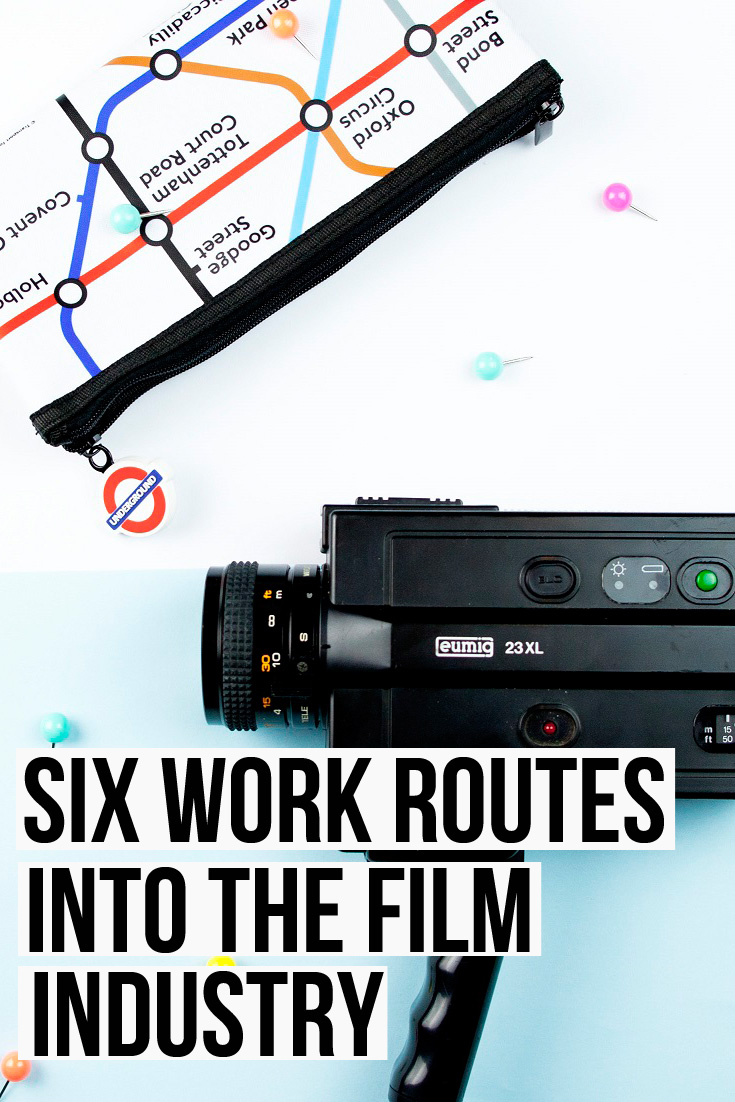 Six Work Routes Into The Film Industry