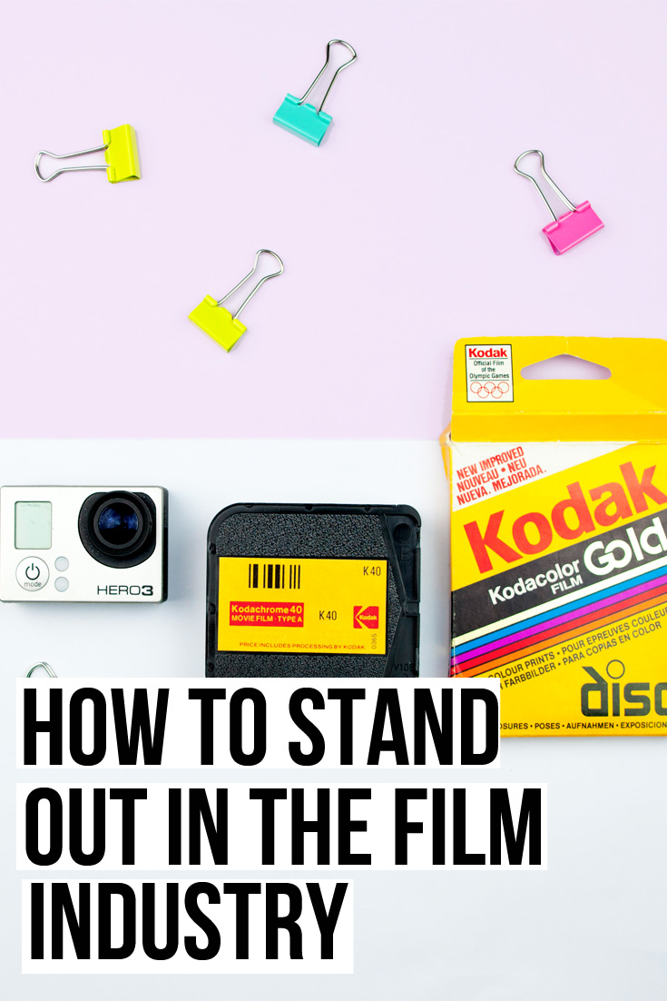 How to Stand out in the film industry.jpg