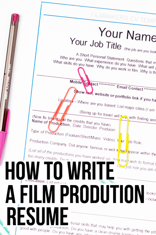 10 Steps To Writing Your Film Production Resume Amy Clarke Films