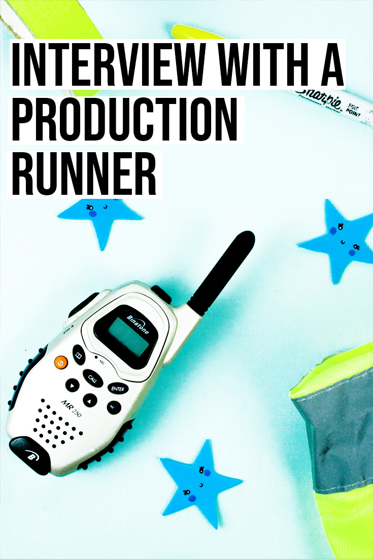 Interview with a Film Production Runner