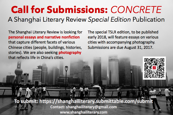 call for submissions concrete the shanghai literary review the shanghai literary review is excited to announce a special edition publication concrete a collection of essays and photography about cities in