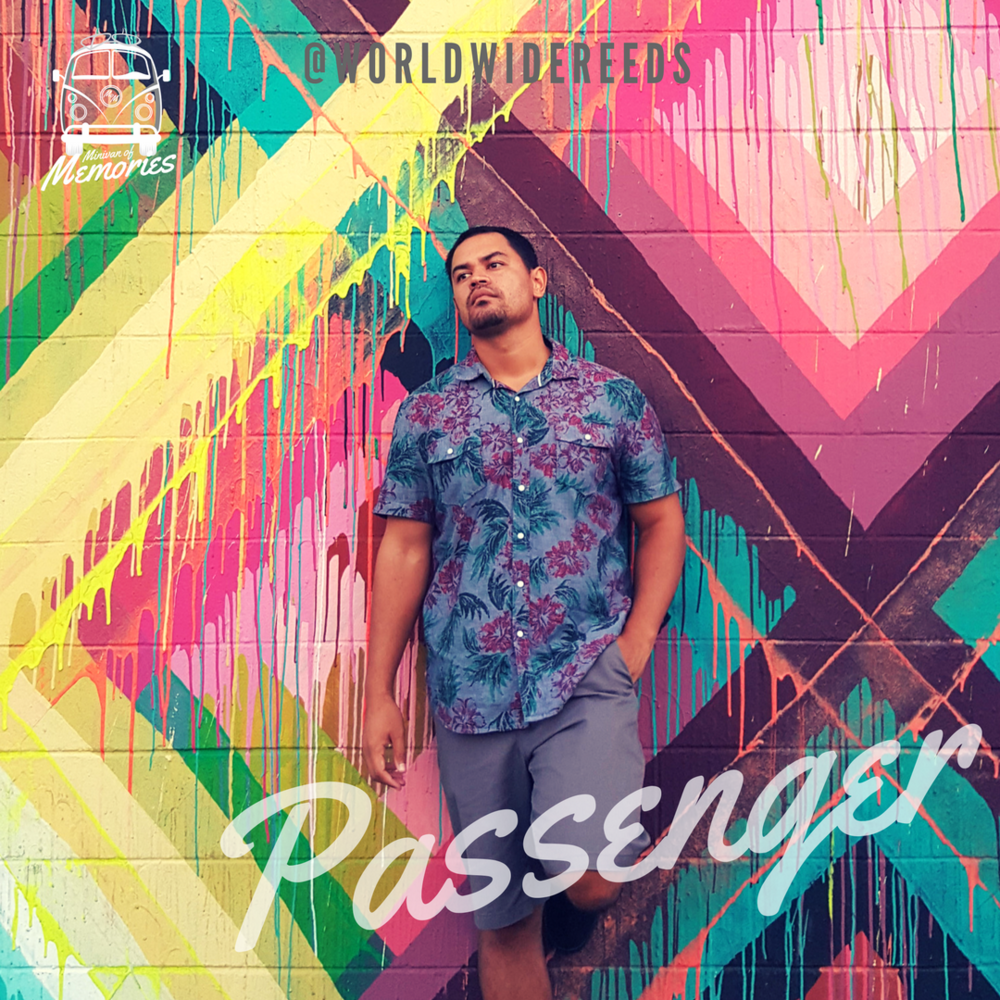 Passenger - LeRoy Kala Reed @worldwidereeds