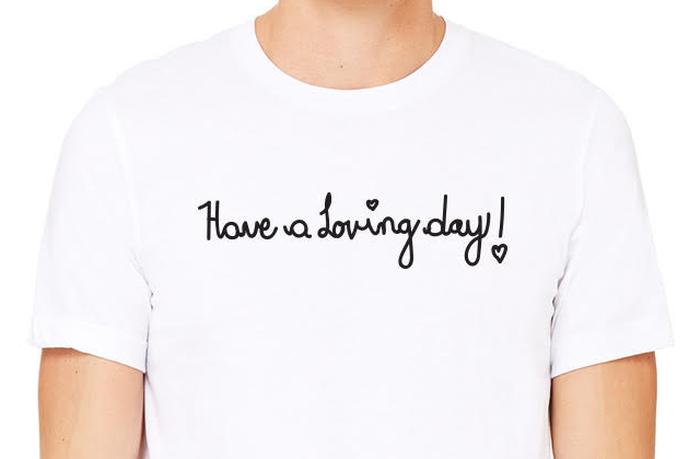 Have  a Loving Day Shirt small.png