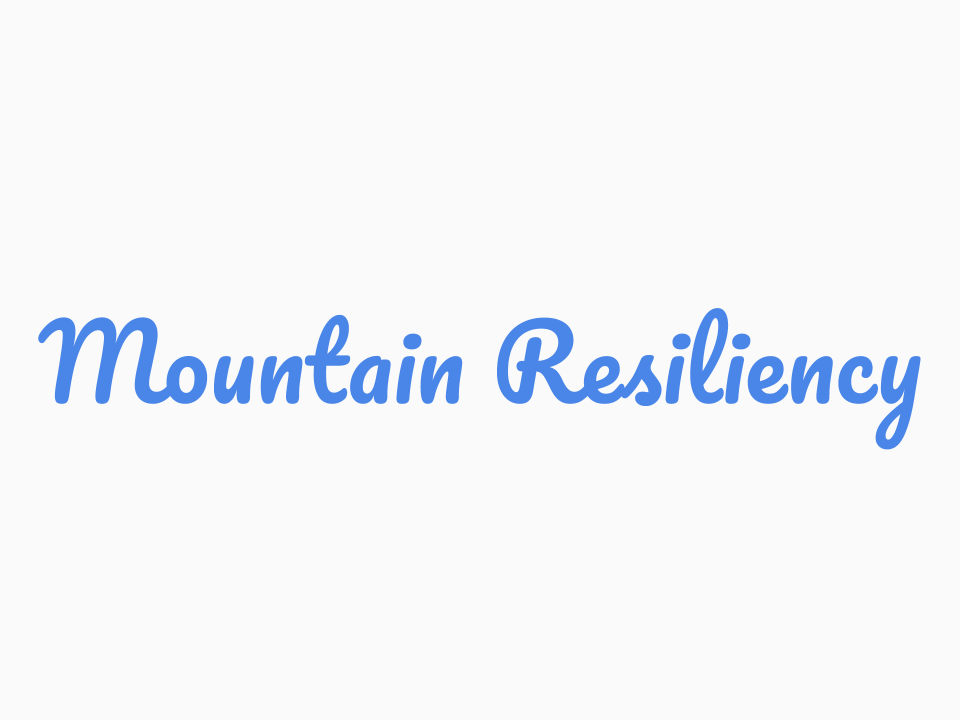 Mountain Resiliency Project