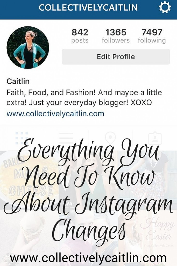 Everything You Need To Know About Instagram Changes: Collectively Caitlin www.collectivelycaitlin.com