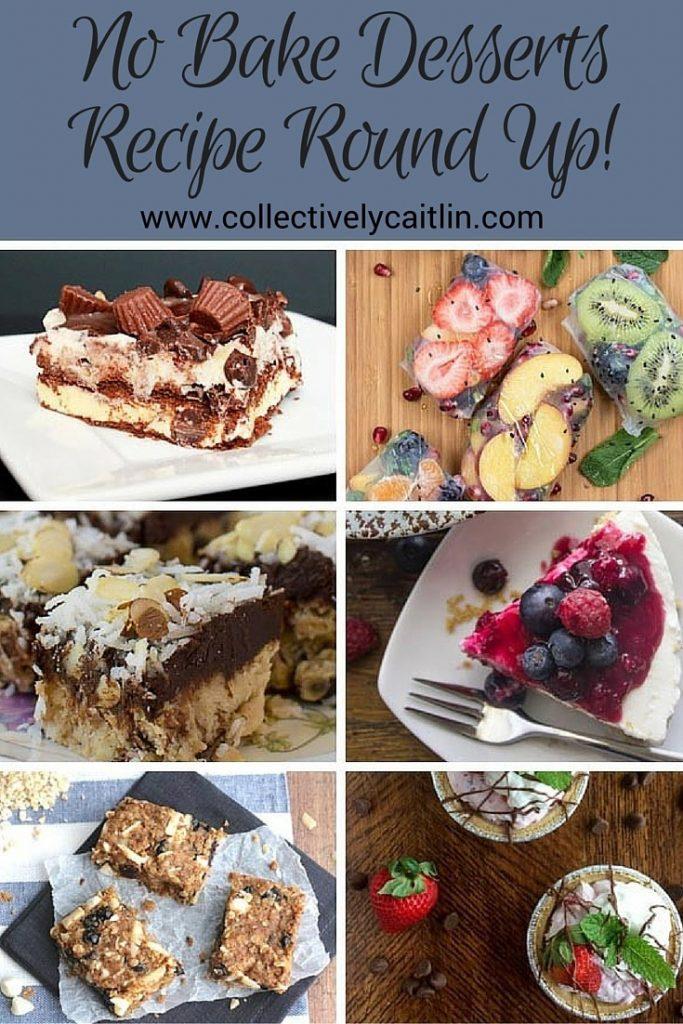 No Bake Dessert Recipe Round Up! - Collectively Caitlin