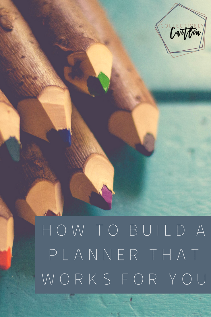 How to Build a Planner that Works for You: it's easier than you think! - Collectively Caitlin - Productivity Coach For Creative Entrepreneurs - Business Coach