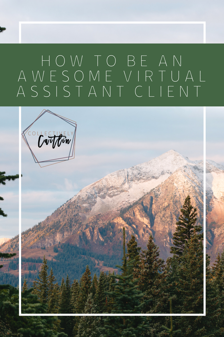 How To Be An Awesome Virtual Assistant Client - Tuesday's Together
