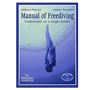 Manual of freediving 2nd Edition @ S$70   480pages From beginner to intermediate knowledge