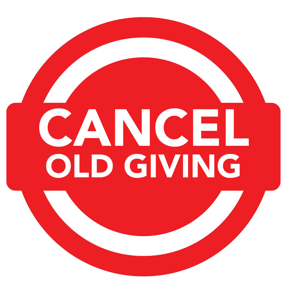 Click here to cancel your existing recurring giving.