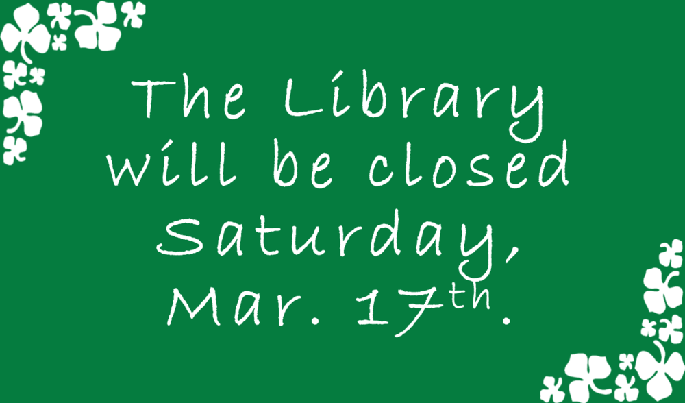 Happy St. Patrick's Day! Have a  super  Saturday!