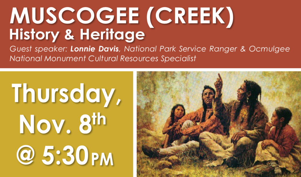 Lonnie Davis, a National Park Service Ranger of the Ocmulgee National Monument in Macon, will be here to discuss the history and culture of the Muscogee (Creek) Indians of Georgia.