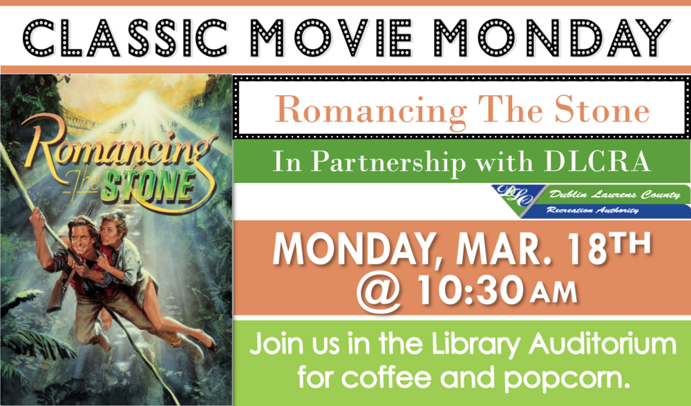 Join us in the library auditorium for coffee and a classic movie! We will be showing  Romancing the Stone , a 1984 action adventure starring Michael Douglas and Kathleen Turner   (PG, 106 min.).