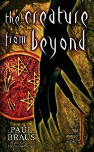 The Creature from Beyond by Paul Braus