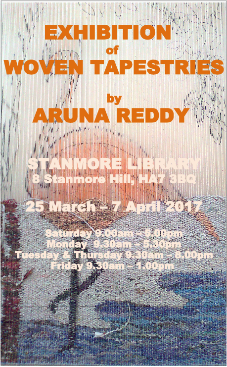 Exhibition of woven tapestries by Aruna Reddy. Standmore Library, 8 Stanmore Hill, HA7 3BQ