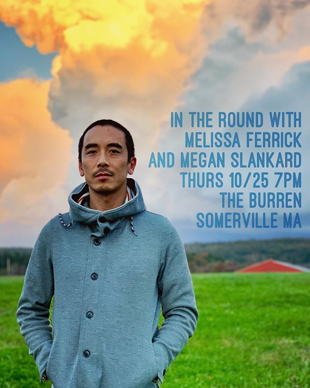 BOSTON!! Coming for you tomorrow... honored to play in the round with yr very own superhero @melissaferrick and the brilliant @meganslankard at The Burren @burrenbackroomseries in Somerville MA 7pm! Come out come out wherever you are... remaining tour dates below: * * * * * 10/25 BOSTON MA - THE BURREN 10/26 LEXINGTON MA - HOUSE CONCERT 10/27 NY NY - ROCKWOOD MUSIC HALL 10/31 CHEVY CHASE MD - HOUSE CONCERT 11/1 CHESAPEAKE VA - HOUSE CONCERT 11/2 WASHINGTON DC - STONE ROOM 11/3 PHOENIXVILLE  PA - STEEL CITY  11/4 RICHMOND VA - HOUSE CONCERT 11/9 SF CA - SWEDISH AMERICAN HALL 11/10 LA CA - THE TROUBADOUR 11/11 SAN DIEGO CA - LESTATS 11/14 REDDING CA - VINTAGE PUBLIC HOUSE 11/15 CORVALLIS OR- HOUSE CONCERT 11/16 PORTLAND OR - HOUSE CONCERT