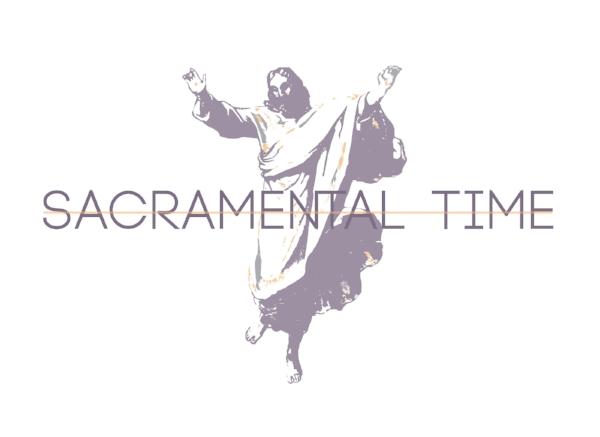 Sacramental Time (2)-01.jpg