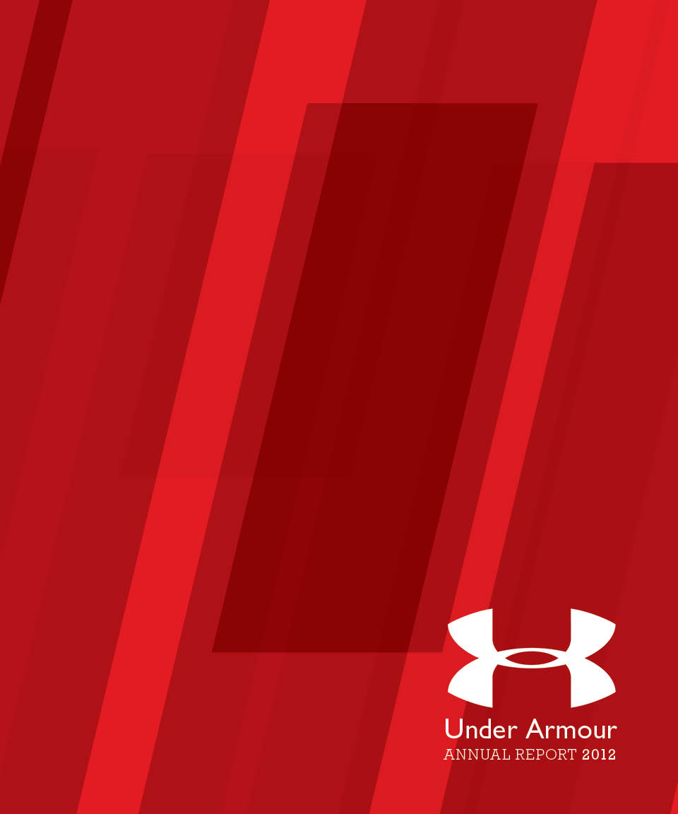 under armour annual report Under Armour Annual Report — Laura Walter