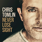179660_Chris Tomlin – Never Lose Sight.jpg