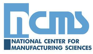 National Center for Manufacturing Sciences NCMS