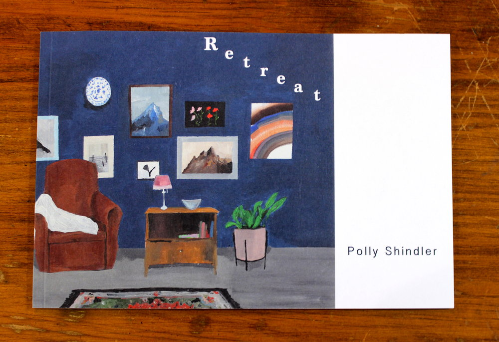 Polly Shindler: Retreat, Catalog $25