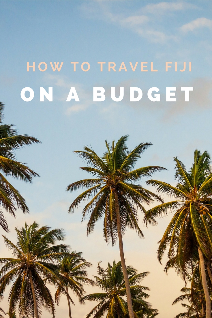 how to travel Fiji on a budget
